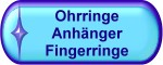 Ohrringe, Anhänger, Fingerringe
